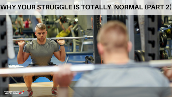 Why Your Struggle Is Normal